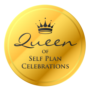 Queen of Self Plan Celebrations