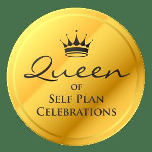 Queen of Self Plan Celebrations